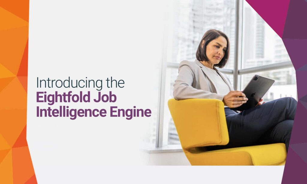 Eightfold's new Job Intelligence Engine aims to change the way you identify job, role and skills gaps